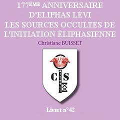177ème anniversaire d'Eliphas Lévi. Les sources occultes de l'Initiation éliphasienne